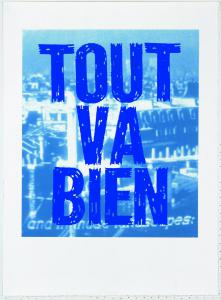 Sentences, Tout va bien, 2014 serigrafia