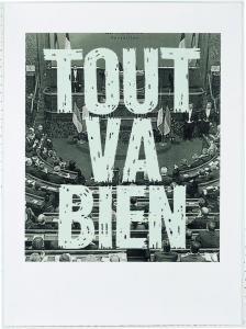 Sentences, Tout va bien, 2014 serigrafia grigio