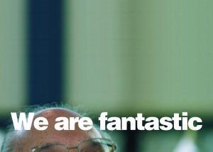 Sentences, We are fantastic, 2014, serigrafia